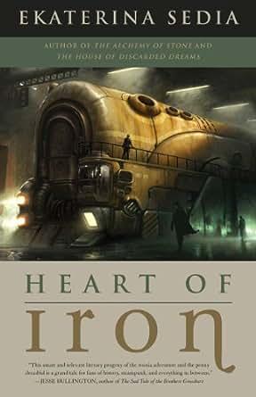 Amazon.com: Heart of Iron eBook: Ekaterina Sedia: Kindle Store