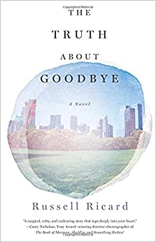 The Truth About Goodbye