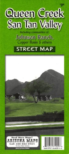 Tan Map (Queen Creek · San Tan Valley Including Communities of Johnson Ranch, Copper Basin, & Others Street M)