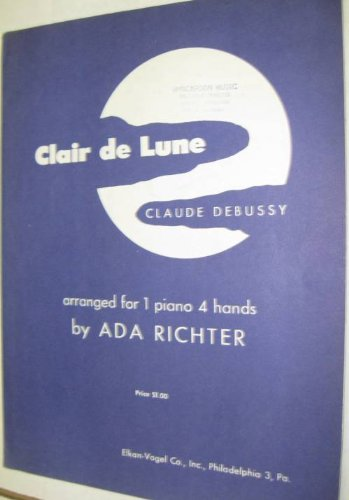 Clair De Lune By Claude Debussy (Arranged for 1 Piano 4 Hands) ()