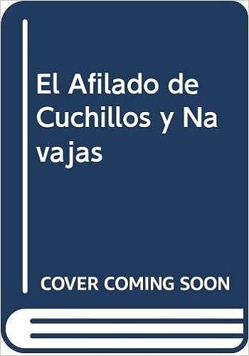 El Afilado de Cuchillos y Navajas: Amazon.es: Emilio ...