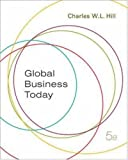 Global Business Today, Charles W. L. Hill, 0073210544