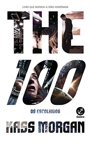 The 100 - The 100 - vol. 1