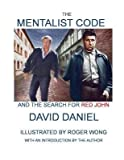 [(The Mentalist Code and the Search for Red John)] [Author: David Daniel] published on (February, 2014)