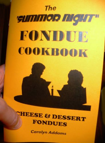 The Summer Night Fondue Cookbook (Cheese and Dessert Fondues) (Vision Cheese)