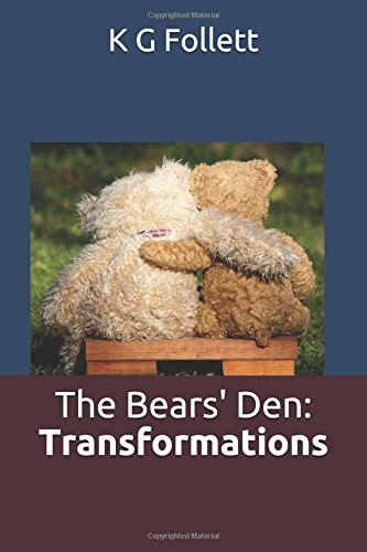 The Bears' Den: Transformations