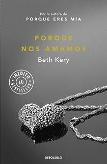 Porque nos amamos par Beth Kery