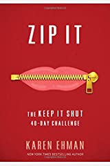 Zip It: The Keep It Shut 40-Day Challenge Paperback