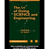 Art of Doing Science and Engineering: Learning to Learn by Richard R. Hamming (1997-10-28)