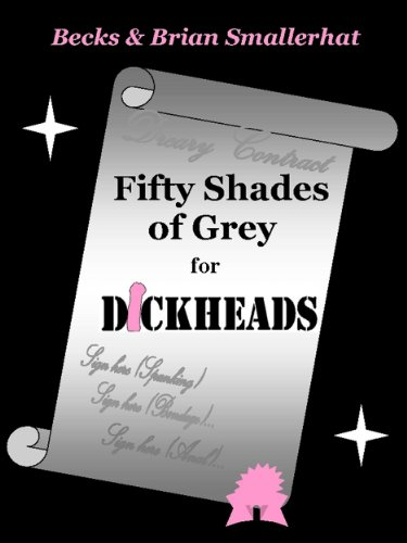 Fifty Shades of Grey for Dickheads