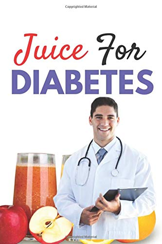 Juice For Diabetes Learn How To Make 10 Best Healthy Home Made