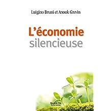 L'économie silencieuse: Un appel à l'unité (Vie des hommes) (French Edition)