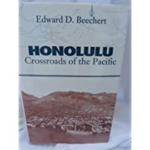 Honolulu: Crossroads of the Pacific