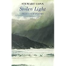 Stolen Light: Selected Poems by Stewart Conn (1999-06-24)