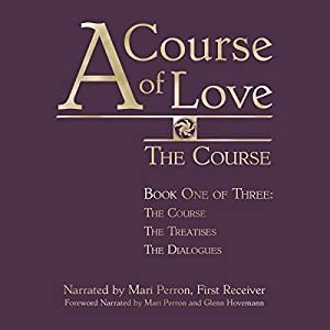 A Course of Love: The Course Hörbuch