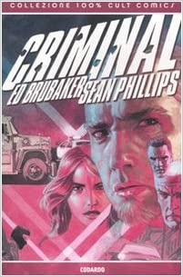 criminal, brubaker e phillips