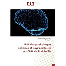 IRM des pathologies sellaires et suprasellaires au CHU de Treichville