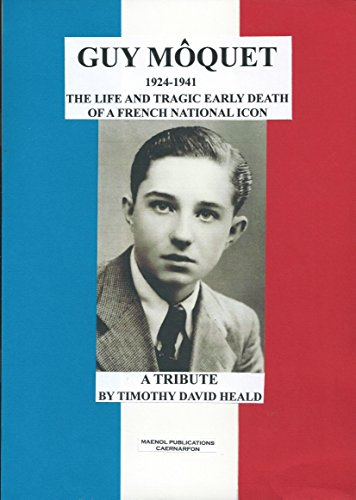 Tragically Premature Death Of Tim >> Amazon Com Guy Moquet 1924 1941 The Life And Tragic Death Of A