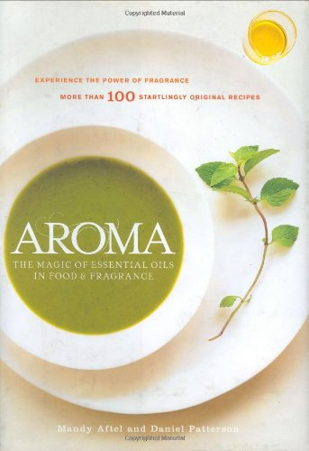 Aroma: The Magic of Essential Oils in Foods and Fragrance