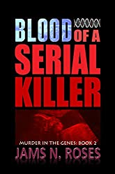 Blood of a Serial Killer (Murder in the Genes Book 2) (English Edition)
