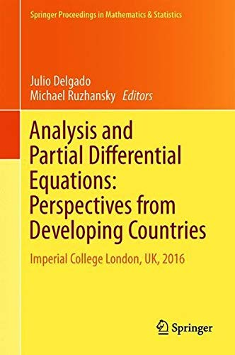 Analysis and Partial Differential Equations: Perspectives from Developing Countries: Imperial College London, UK, 2016