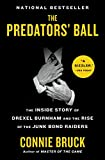 The Predators' Ball: The Inside Story of Drexel