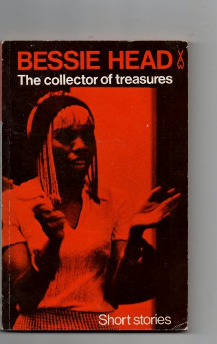 A Collector of Treasures and Other Botswana Village Tales (African Writers - Head Bessie Maru
