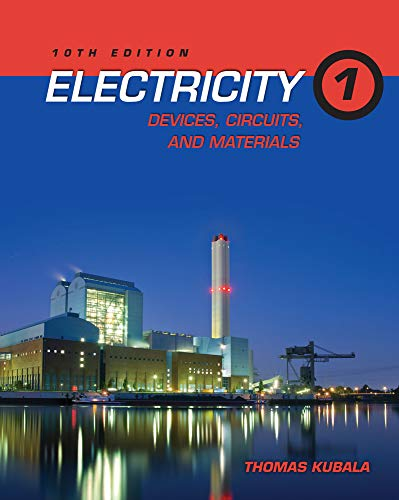 Electricity 1: Devices, Circuits, and Materials