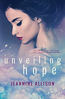 Unveiling Hope by [Allison, Jeannine]