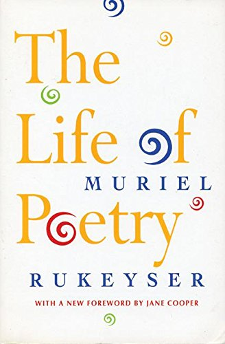 The Life of Poetry [Muriel Rukeyser] (Tapa Blanda)