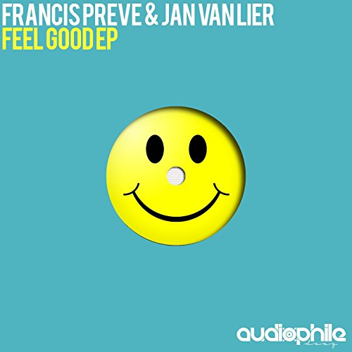 Feel Good by Francis Preve and Jan van Lier on Amazon ...