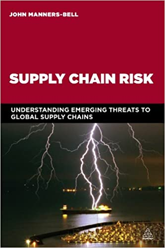 Download Supply Chain Risk: Understanding Emerging Threats to Global Supply Chains PDF