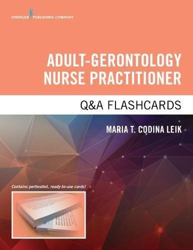 [R.e.a.d] Adult-Gerontology Nurse Practitioner Q&A Flashcards WORD