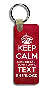 Keychain Long Rectangle Keep Calm Grab the Salt Don't Blink and Text Sherlock