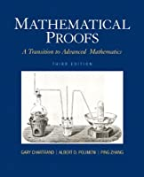 Mathematical Proofs: A Transition to Advanced Mathematics, 3rd Edition Front Cover