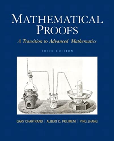 mathematical proofs a transition to advanced mathematics 3rd rh amazon com a transition to advanced mathematics 8th edition solutions manual pdf a transition to advanced mathematics 7th edition solution manual