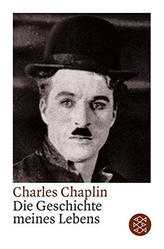 Die Geschichte meines Lebens Taschenbuch – 1. Juni 1998 Charles Chaplin FISCHER Taschenbuch 3596140617 London