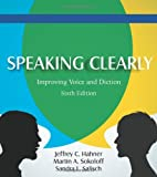 Speaking Clearly: Improving Voice and Diction