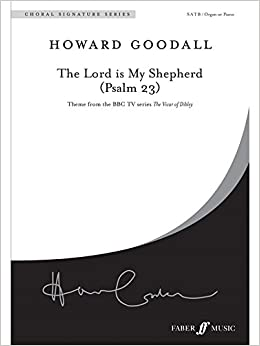 Howard Goodall: The Lord Is My Shepherd (SATB)  Sheet Music for SATB