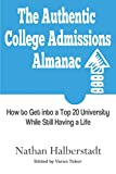 The Authentic College Admissions Almanac