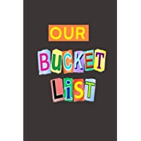 Our Bucket List: A Journal