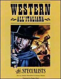 Western all'italiana. The specialists. Ediz. italiana e inglese