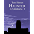 Haunted Liverpool 3