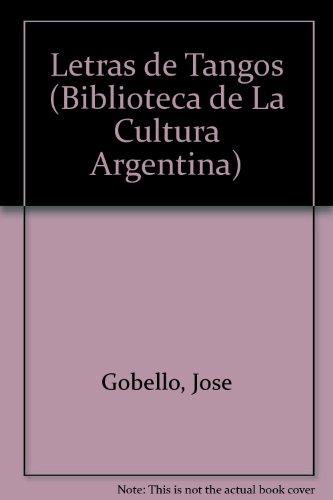 Descargar Libro Letras De Tangos Jose Gobello