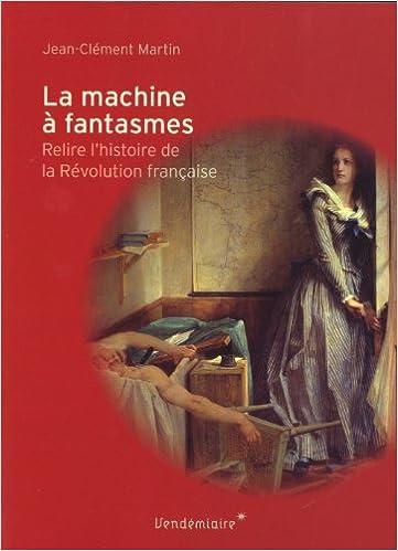 Livres gratuits en ligne La machine à fantasmes epub, pdf