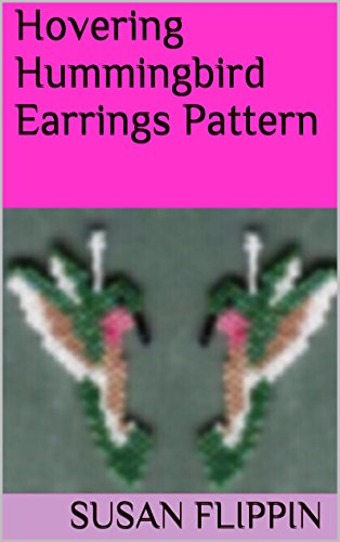 Hovering Hummingbird Beaded Earrings Pattern (Beaded Patterns Earring)