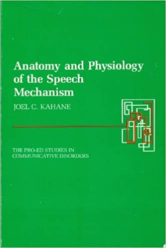 Anatomy and Physiology of the Speech Mechanism (Pro-Ed Studies in ...