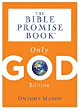 The Bible Promise Book: Only God Edition, Barbour Publishing, Inc. Staff, 1624169899