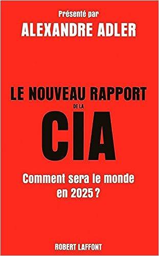 Read Online Le Nouveau Rapport de la CIA pdf, epub
