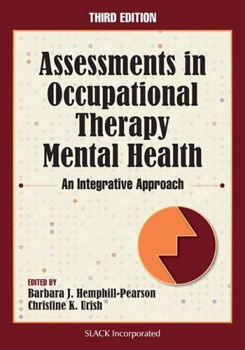 Assessments in Occupational Therapy Mental Health: An Integrative Approach